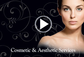 Cosmetic & Aesthetic Services